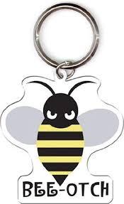 Amazon Com Evilkid Productions Bee Otch Bumblebee Metal Keychain Automotive