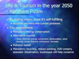 PPT - Life & Tourism in the year 2050 – Abraham Pizam PowerPoint  Presentation - ID:6832729