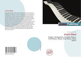 Lizzie West, 978-613-5-79312-3, 6135793128 ,9786135793123