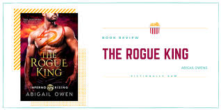 The Rogue King by Abigail Owens [ARC REVIEW] — Fictionally Sam