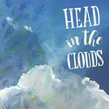 keep your head in the clouds inspirational quote graphic design by
