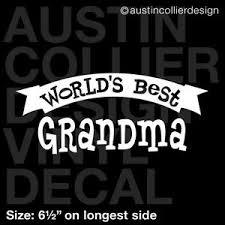 6 5 World S Best Grandma Vinyl Decal Car Window Laptop Sticker Granny Gift Ebay