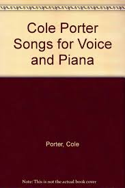 Cole Porter Songs for Voice and Piana: Porter, Cole: Amazon.com: Books