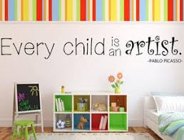 Every Child Is An Artist Wall Art Decal Picasso Quote Sticker Children Inspirational Wall Signs
