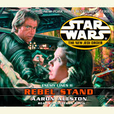 Star Wars: The New Jedi Order: Rebel Stand by Aaron Allston ...