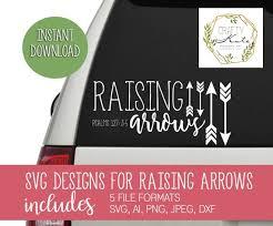 Raising Arrows Car Decal Svg Design Raising Arrows Window Etsy