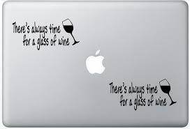 Buy Theres Always Time For A Glass Of Wine Decor Vinyl Wall Decal Quote Leporedecals0423 Set Of Two 2x Decal Sticker Laptop Ipad Car Truck In