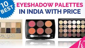 10 best eyeshadow palettes in india