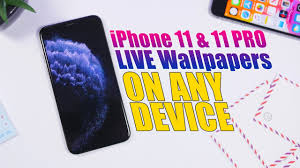 iphone 11 11 pro live wallpapers