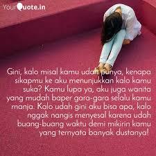 gini kalo misal kamu uda quotes writings by damar wati