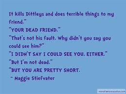 quotes about your dead friend top your dead friend quotes from