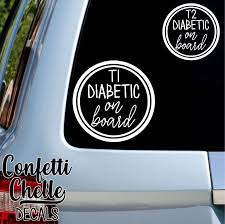 Type 1 Diabetic On Board Decal Type 2 Diabetic On Board Decal T1 Diabetic T2 Diabetic By Confettichelle On Etsy Patterned Vinyl How To Remove Diabetes