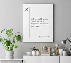 Amazon Com Dwi24isty Canvas Print Benjamin Franklin Quote Education Poster Benjamin Franklin Print Teacher Gift Graduation Gift Poster College Teacher Wall Art Posters Prints