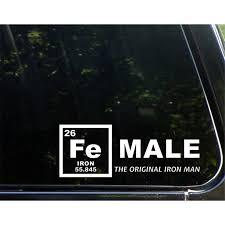 Fe Male The Original Iron Man 8 3 4 X 3 1 2 Vinyl Die Cut Decal Bumper Sticker For Windows Cars Trucks Laptops Etc Sign Depot Sd1 9409 Walmart Com Walmart Com