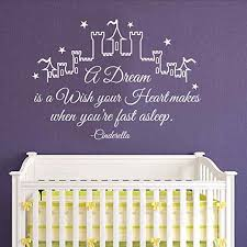 Amazon Com Wall Decor Stickers For Living Room Cinderella Wall Decals Cinderella Sticker Cinderella Wall Decal Quote A Dream Is A Wish Your Heart Makes Girl Wall Stickers Nursery Wall Decal Kids Girls