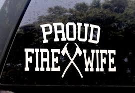 Proud Fire Wife Fire Wife Decal Firefighter Sticker Proud Etsy
