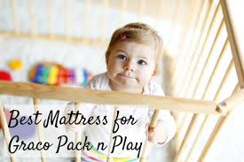 best graco pack n play mattress for