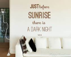 Just Before Sunrise Quotes Wall Decal Motivational Vinyl Art Stickers