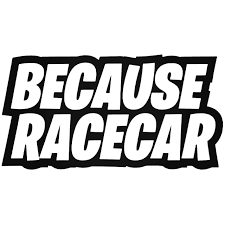 Because Racecar Jdm Car Decal Sticker