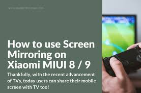 screen mirroring on xiaomi miui phones