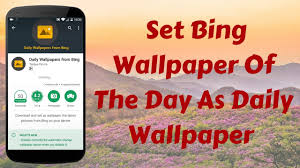 daily wallpaper on your android phone