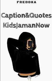 caption quotes kids jaman now kim ahra wattpad