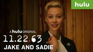 The Best of Jake & Sadie • 11.22.63 on Hulu - YouTube