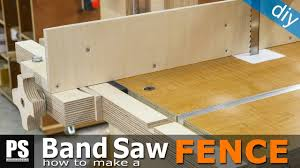how to make a band saw fence you