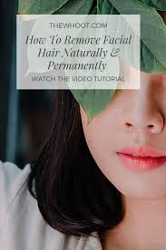 how to remove hair naturally and