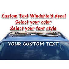 Custom Text Vinyl Windshield Decal Personalized Window Sticker Banner 3 75 X 36 For Trucks Cars Walmart Com Walmart Com