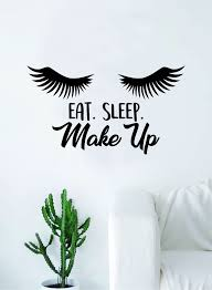 Eat Sleep Make Up Lashes Quote Beautiful Design Decal Sticker Wall Vin Boop Decals