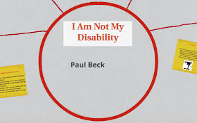 I Am Not My Disability by Paul Beck