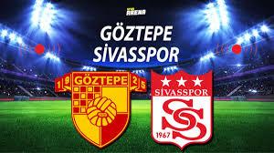 Göztepe Sivasspor maçı saat kaçta ve hangi kanalda? Göztepe ...