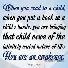 inspirational reading quotes reading to a child quotes early
