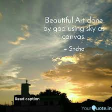beautiful art done by god quotes writings by slata