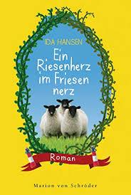 Ein Riesenherz im Friesennerz: Roman (German Edition) - Kindle edition by  Hansen, Ida. Literature & Fiction Kindle eBooks @ Amazon.com.