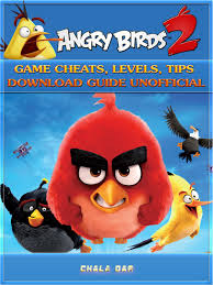 Angry Birds 2 Game Cheats, Levels, Tips Download Guide Unofficial - eBook -  Walmart.com - Walmart.com