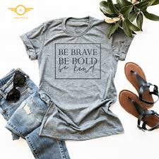 be brave be bold be kind women s