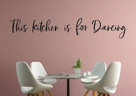 Kitchen Dancing Wall Decal Kitchen We Dance Kitchens Are For Etsy Kitchen Wall Decals Wall Decals Cool Wall Decor