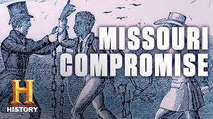 Image result for the Missouri Compromise of 1820,