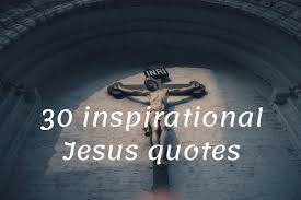 inspirational jesus quotes about faith love and life ▷ ng