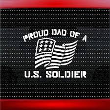 Amazon Com Noizy Graphics Proud Army Dad 1 Soldier Military Car Sticker Truck Window Vinyl Decal Color White Automotive