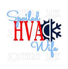 Cute Quot Spoiled Hvac Wife Quot Decal Sticker Hvac Hvac Business Hvac Humor