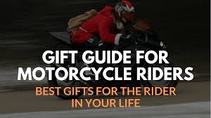 perfect gifts for new motorcycle riders
