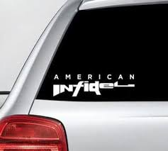 American Infidel Inside Decal Sticker Midwest Sticker Shop