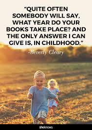 wise beverly cleary quotes on childhood the magic of reading