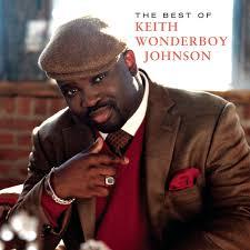 Keith Wonderboy Johnson - The Best of Keith Johnson Wonderboy ...