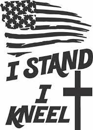 Stand For Flag Kneel Cross Usa Die Cut Vinyl Window Decal Sticker For Car Truck Ebay
