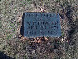 Addie Looney Fowler (1871-1923) - Find A Grave Memorial