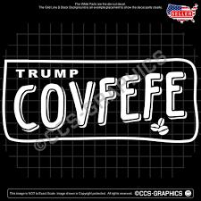 Trump Covfefe Tweet Decal For President Car Window Sticker Train Maga Twitter Oracal Politicaldiecut Car Window Stickers Funny Decals Car Window